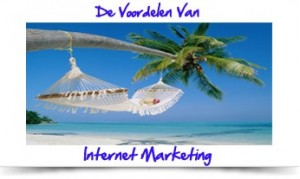 de-voordelen-van-internet-marketing